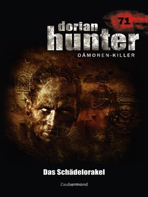 cover image of Dorian Hunter 71--Das Schädelorakel