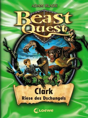cover image of Clark, Riese des Dschungels
