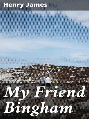cover image of My Friend Bingham