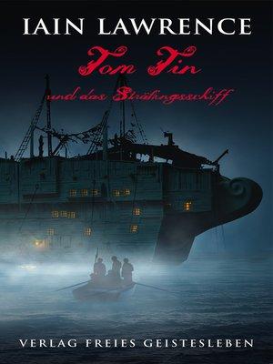 cover image of Tom Tin und das Sträflingsschiff