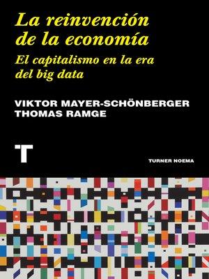 cover image of La reinvención de la economía