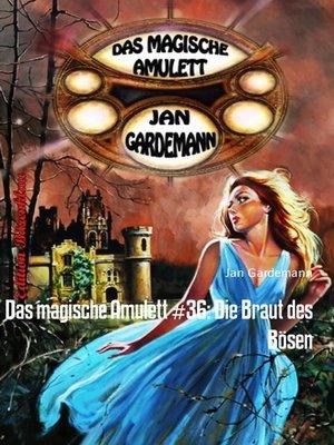 cover image of Das magische Amulett #36