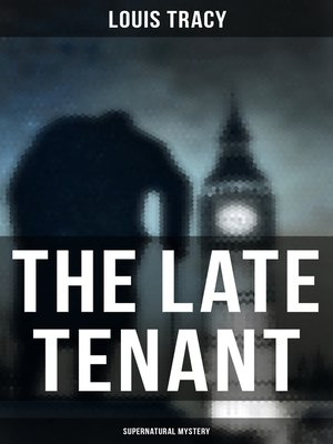 cover image of The Late Tenant (Supernatural Mystery)