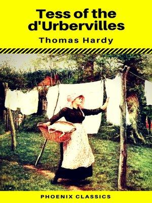cover image of Tess of the d'Urbervilles (Phoenix Classics)