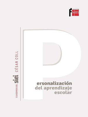 cover image of La personalización del aprendizaje escolar