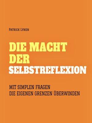 cover image of Die Macht der Selbstreflexion