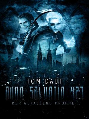 cover image of ANNO SALVATIO 423--Der gefallene Prophet