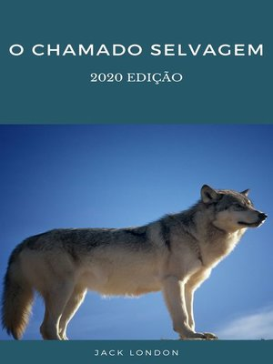 cover image of O chamado selvagem