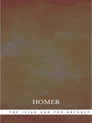 cover image of The Iliad and the Odyssey