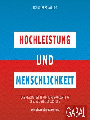 cover image of Hochleistung und Menschlichkeit