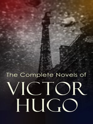cover image of The Complete Novels of Victor Hugo