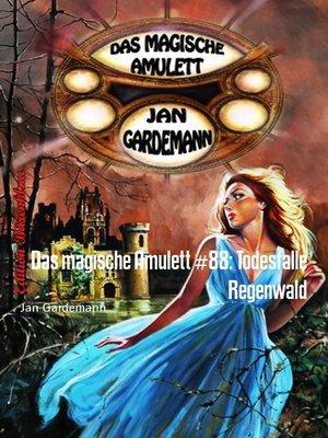 cover image of Das magische Amulett #88