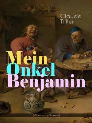 cover image of Mein Onkel Benjamin (Abenteuer-Roman)