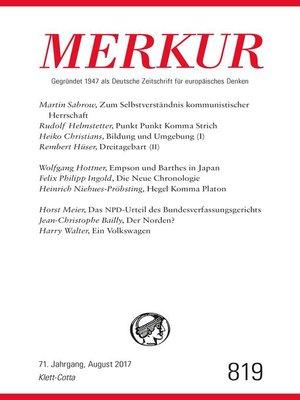 cover image of MERKUR Deutsche Zeitschrift für europäisches Denken--2017-08