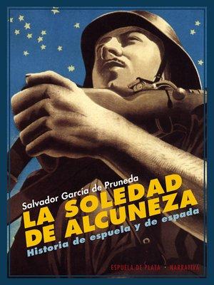 cover image of La soledad de Alcuneza
