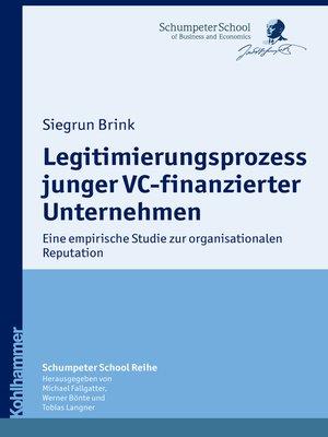 cover image of Legitimierungsprozess junger VC-finanzierter Unternehmen