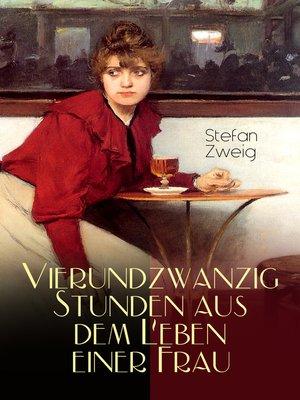 cover image of Vierundzwanzig Stunden aus dem Leben einer Frau