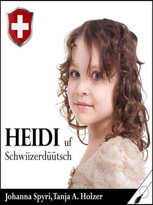 cover image of Heidi--uf Schwiizerdüütsch