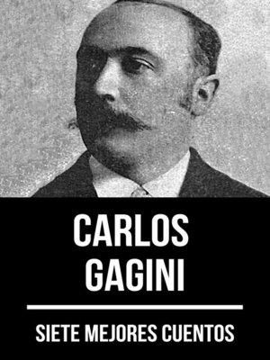 cover image of 7 mejores cuentos de Carlos Gagini
