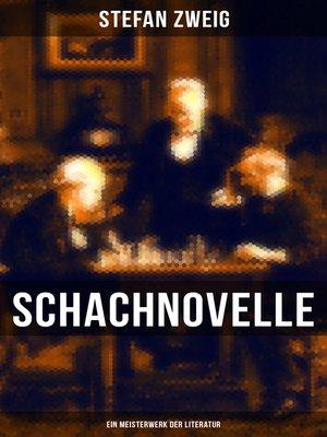 cover image of Schachnovelle--Ein Meisterwerk der Literatur