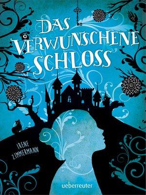 cover image of Das verwunschene Schloss