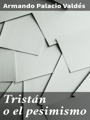 cover image of Tristán o el pesimismo