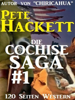 cover image of Die Cochise Saga Band 1