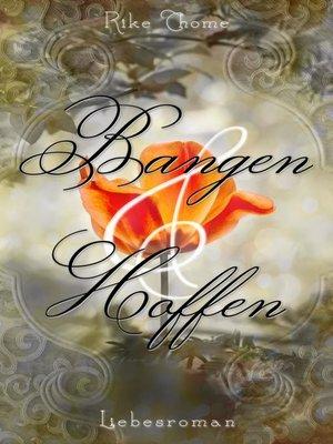 cover image of Bangen und Hoffen