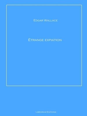 cover image of Étrange expiation