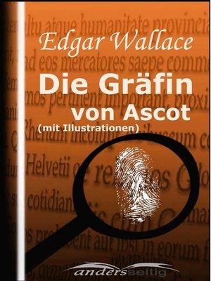 cover image of Die Gräfin von Ascot (mit Illustrationen)