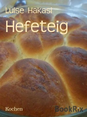 cover image of Hefeteig