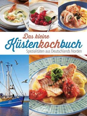 cover image of Das kleine Küstenkochbuch