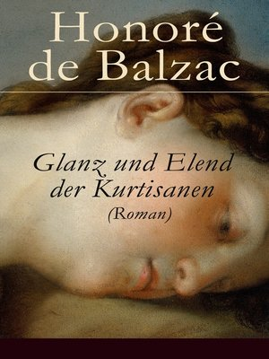 cover image of Glanz und Elend der Kurtisanen (Roman)