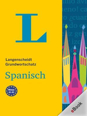 cover image of Langenscheidt Grundwortschatz Spanisch