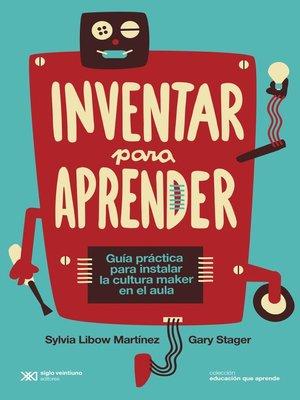 cover image of Inventar para aprender