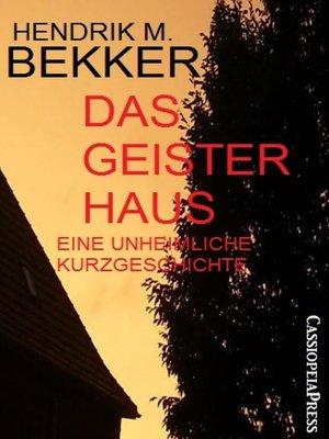cover image of Das Geisterhaus