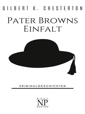 cover image of Pater Browns Einfalt