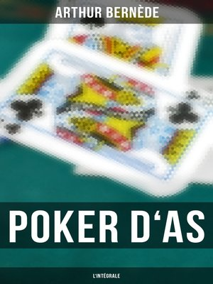 cover image of Poker d'As--L'intégrale