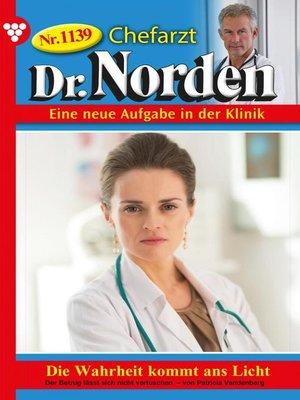 cover image of Chefarzt Dr. Norden 1139 – Arztroman