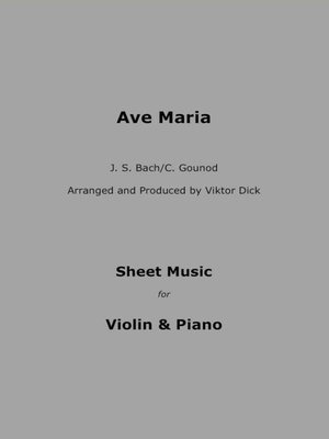 cover image of Ave Maria--J.S. Bach / C. Gounod