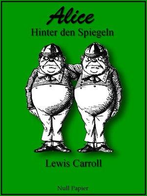 cover image of Alice hinter den Spiegeln