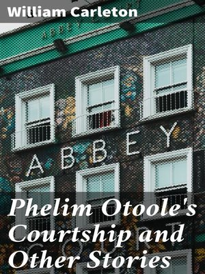 cover image of Phelim Otoole's Courtship and Other Stories
