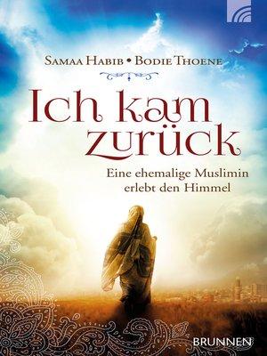 cover image of Ich kam zurück