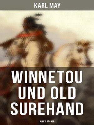 cover image of Winnetou und Old Surehand (7 Bücher)