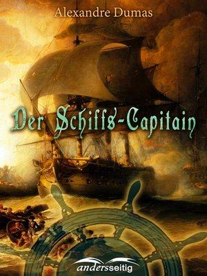 cover image of Der Schiffs-Capitain