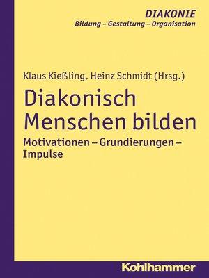 cover image of Diakonisch Menschen bilden