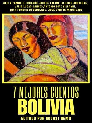 cover image of 7 mejores cuentos--Bolivia