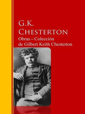 cover image of Obras ─ Colección  de Gilbert Keith Chesterton