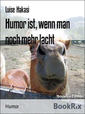 cover image of Humor ist, wenn man noch mehr lacht