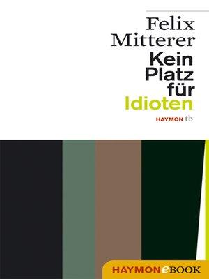 cover image of Kein Platz für Idioten